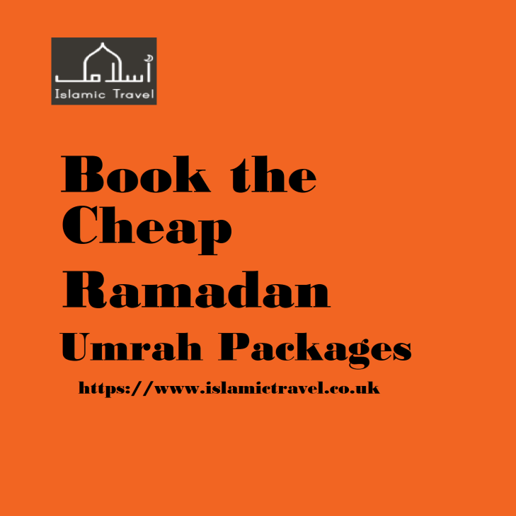 Book the Cheap Ramadan Umrah Packages